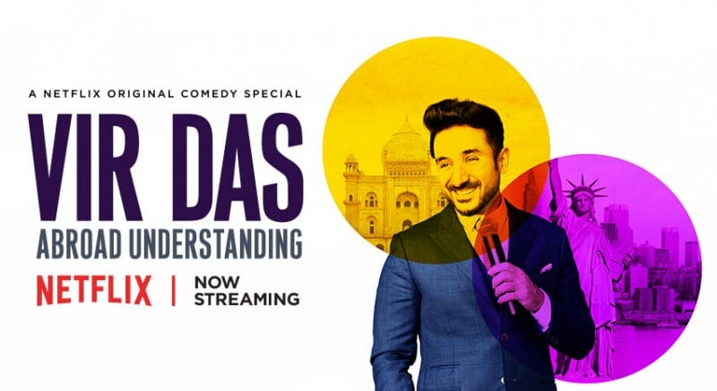 Vir Das: Abroad Understanding Netflix