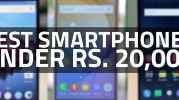 Best Smartphones 2017 under INR 20,000