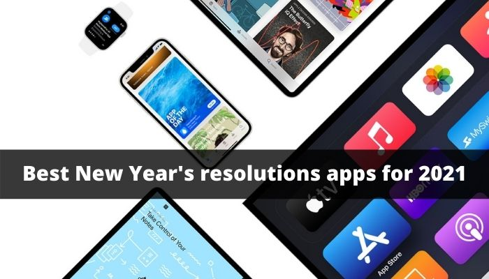 Best New Year's resolutions apps for 2021