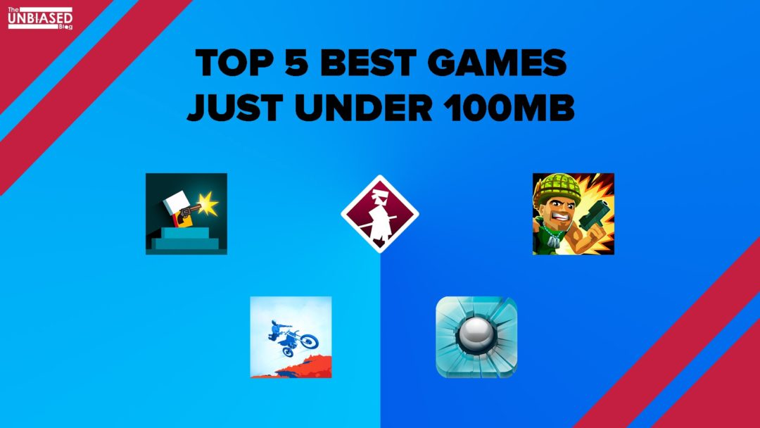 Here's a list of the Top 5 games under 100MB