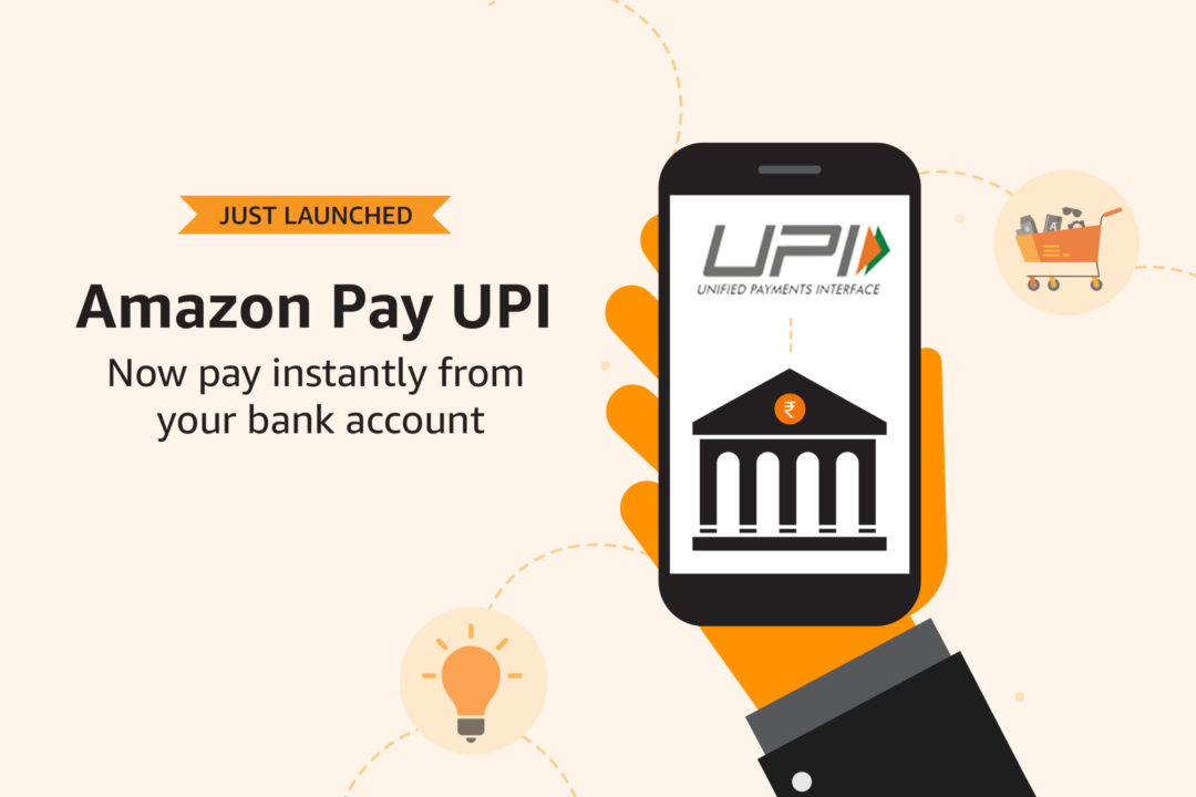 Amazon says that its Pay UPI now has more than 5